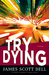 try-dying-james-scott-bell-book-cover-art
