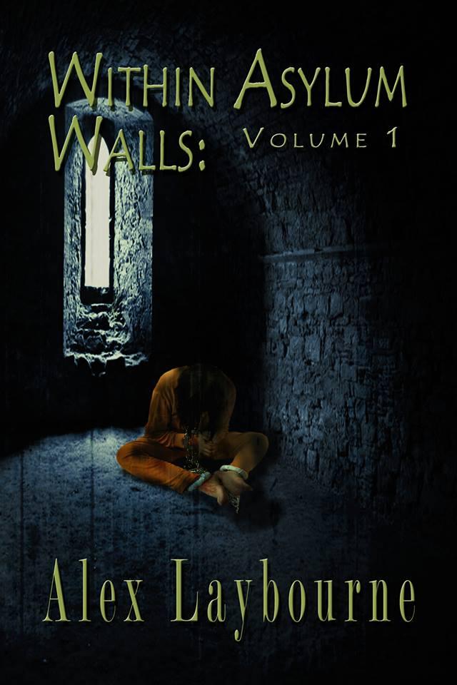 Within Asylum Walls