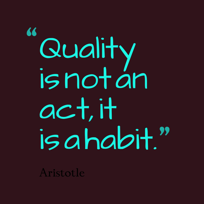 Quality-is-not-an-act__quotes-by-Aristotle-67