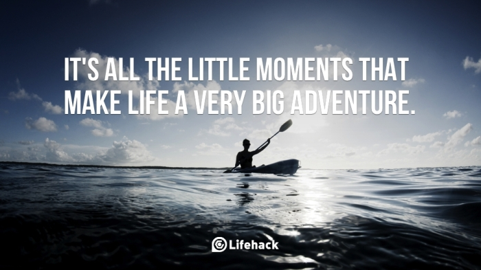 make-life-a-very-big-adventure
